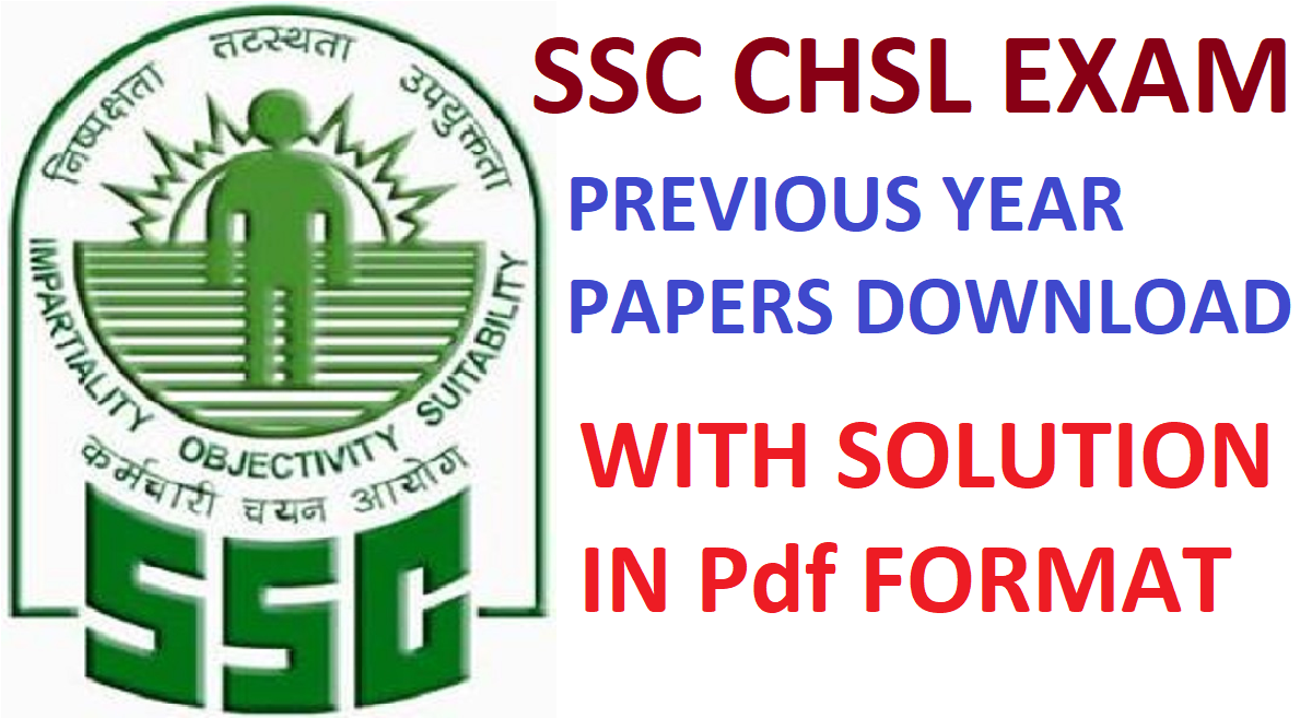 ssc chsl previous year question papers download pdf with solution