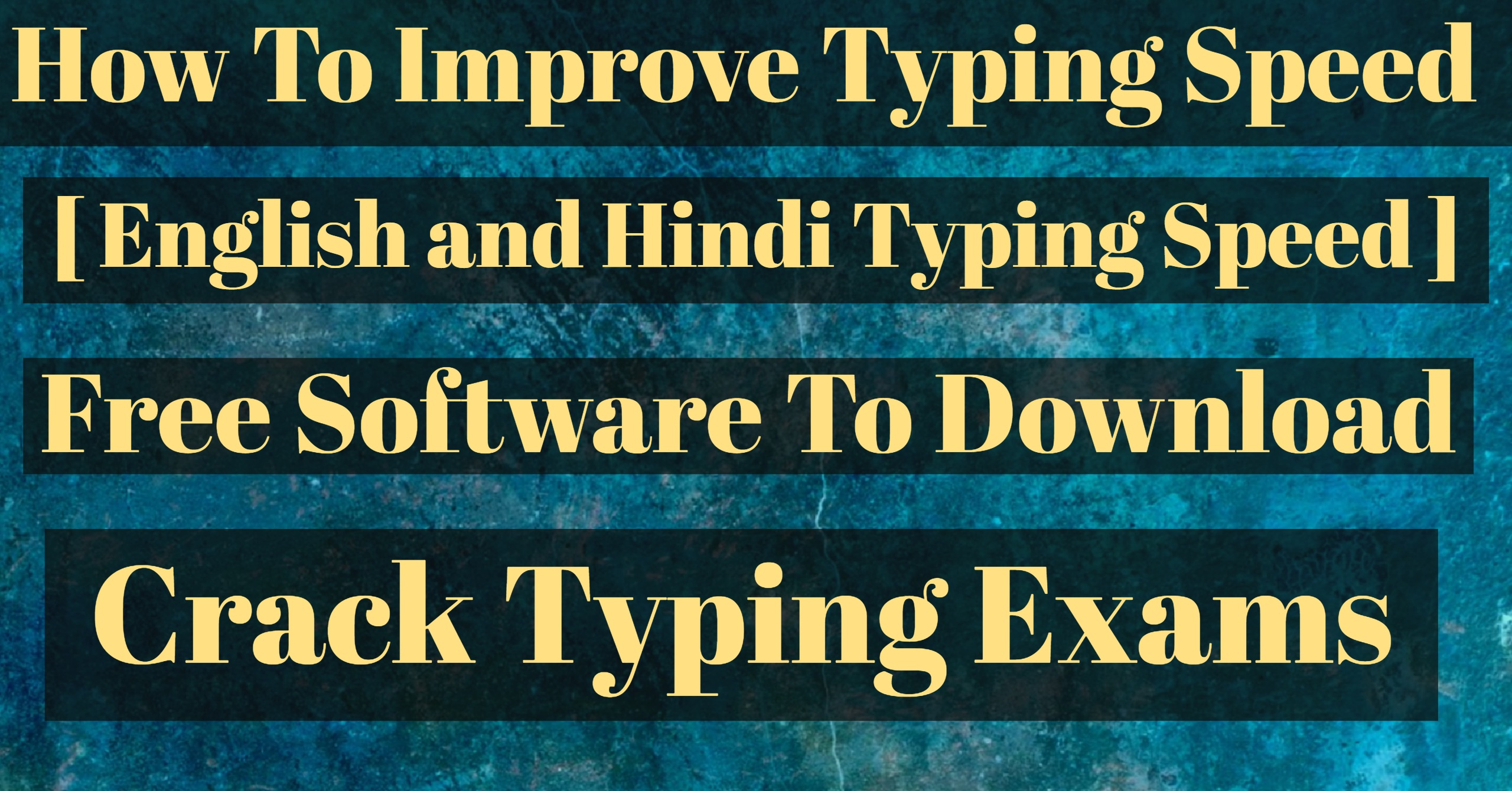 How To Improve Typing Speed [ English and Hindi Typing Speed