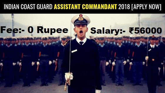 Indian Coast Guard Recruitment 2018 - Posts of Assistant Commandants